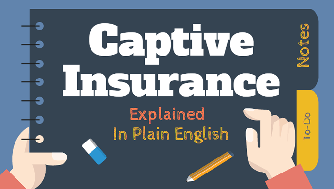 Captive Insurance Explained